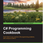 C# Programming Cookbook Published Recently